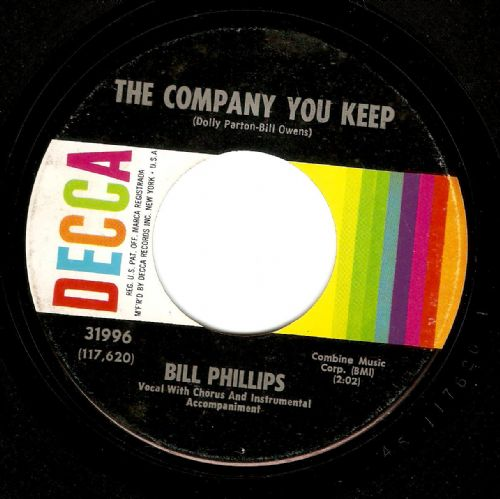 BILL PHILLIPS The Company You Keep Vinyl Record 7 Inch US Decca 1966